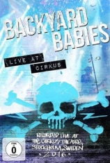 Backyard Babies - Live At Circus