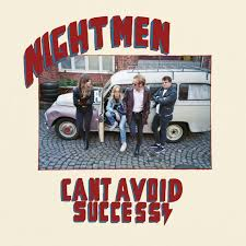 Nightmen - Can't Avoid Success
