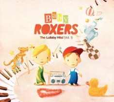 Baby Roxers - Lullaby Hits!