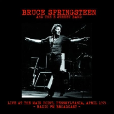 Springsteen Bruce - Live At The Main Point 1975