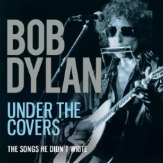 Dylan Bob - Bob Dylan - Under The Covers