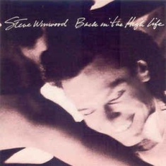 Steve Winwood - Back In The High Life (Vinyl)