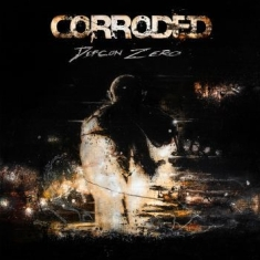 Corroded - Defcon Zero (Lim. Ed. Digipak)