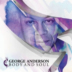 Anderson George - Body And Soul