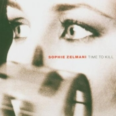 Sophie Zelmani - Time To Kill