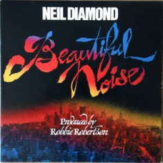 Diamond Neil - Beautiful Noise (Vinyl)