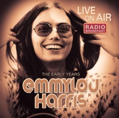 Emmylou Harris - Live On Air - Early Years