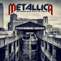 Metallica - Live: Reunion Arena, Dallas 89 (2Cd