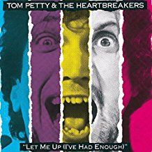 Petty Tom & The Heartbreakers - Let Me Up (I've Had Enough) (Vinyl)