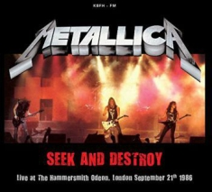 Metallica - Seek & Destroy- Live In London 1986