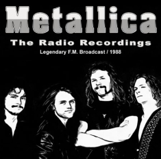 Metallica - Radio Recordings 1988