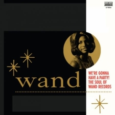 Wand - WE'RE GONNA HAVE A PARTY!