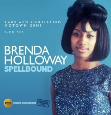 Holloway Brenda - Spellbound: Rare And Unreleased Mot