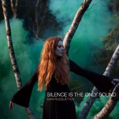 Rueslåtten Kari - Silence Is The Only Sound