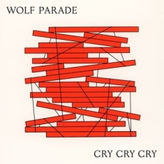 Wolf Parade - Cry Cry Cry (Loser Edition White Vi