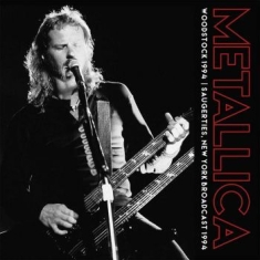 Metallica - Woodstock 1994