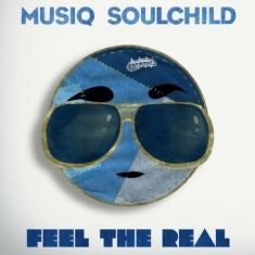 Musiq Soulchild - Feel The Real