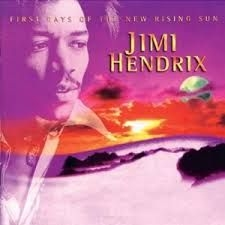 Hendrix Jimi - First Rays Of The New Rising Sun