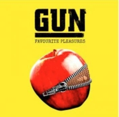 Gun - Favourite Pleasures (Dlx)