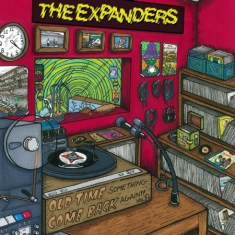 Expanders - Old Time Something Come Back Again