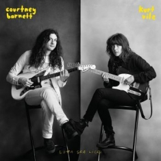 Barnett Courtney & Kurt Vile - Lotta Sea Lice