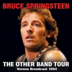 Springsteen Bruce - Other Band Tour The (2 Cd Live Broa