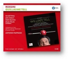 Pappano Antonio - Rossini: Guillaume Tell