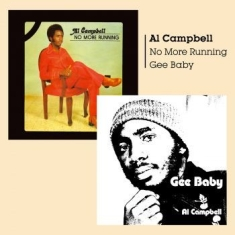 Al Campbell - Gee Baby/No More Burning