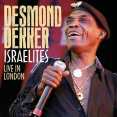 Desmond Dekker - Israelites Live In London (Cd + Dvd