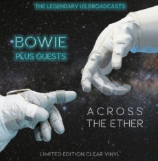 Bowie David - Across The Ether -The Legendary Us
