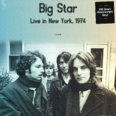 Big Star - Live In New York Wlir-Fm 1974