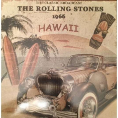 Rolling Stones - Hawaii - The Classic Broadcast 1966