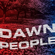 Dawn People - The Star Is Your Future