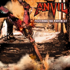 Anvil - Pounding The Pavement (+Cd)