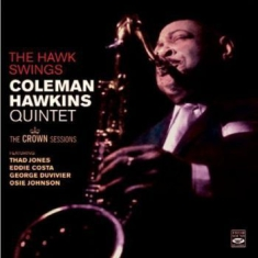 Hawkins Coleman - The Hawk Swings: The Crown Sessions