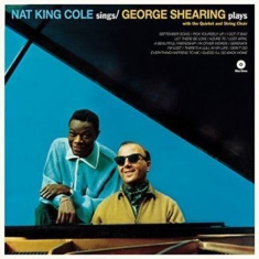 Cole Nat King & George Shearing - Nat King Cole Sings Shearing Plays