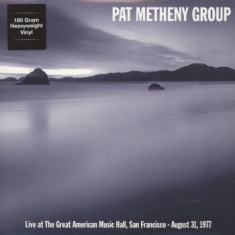 Pat Metheny Group - Live At The Great American Music 77