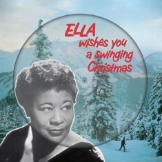 Ella Fitzgerald - Ella Wishes You A Swinging Christmas - Picture Disc