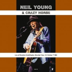 Neil Young & Crazy Horse - Live At Shoreline Amphitheatre Moun