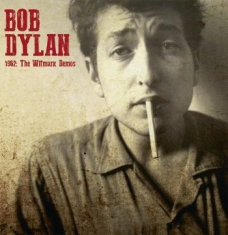 Dylan Bob - 1962: The Witmark Demos