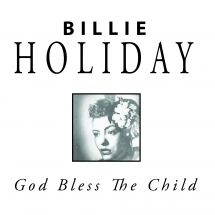 Holiday Billie - God Bless The Child