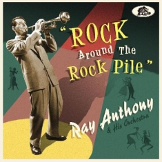 Anthony Ray - Rock Around The Rock Pile