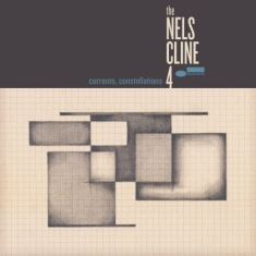 The Nels Cline 4 - Currents Constellations (Vinyl)