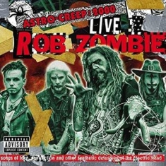 Rob Zombie - Astro-Creep: 2000 Live Songs Of...