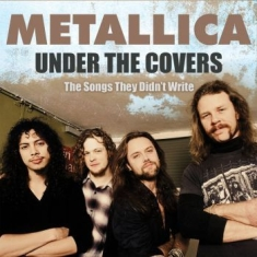 Metallica - Under The Covers (Live)