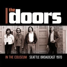 Doors The - In The Coliseum (Live Broadcast 197