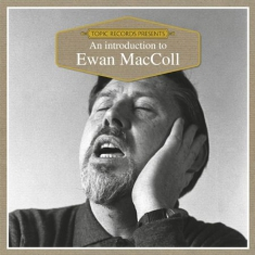 Maccoll Ewan - Introductions To...