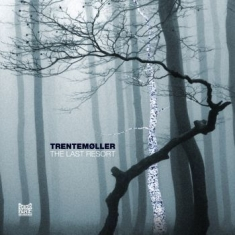 Trentemøller - The Last Resort (Deluxe Edition)