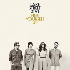 Lake Street Dive - Free Yourself Up (Vinyl)