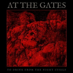 At The Gates - To Drink From The Night Itself (Ltd Bengans Gatefold Clear LP)